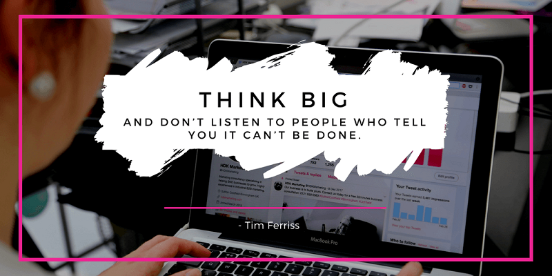 Inspirational Quote about Thinking Big